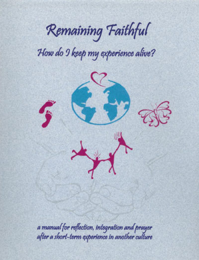 Book Cover: Remaining Faithful: How do I keep my experience alive