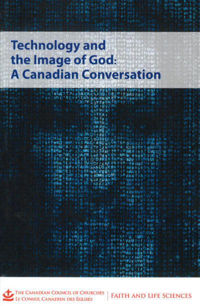 Book Cover: Technology and the Image of God: A Canadian Conversation