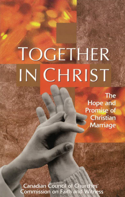 Book Cover: Together in Christ: The Hope and Promise of Christian Marriage