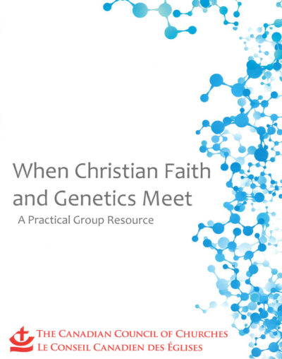 Book Cover: When Christian Faith and Genetics Meet: A Practical Group Resource